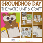Groundhog&#039;s Day Mini Unit and Craft