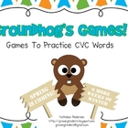 Groundhog's Games! Games for CVC Words