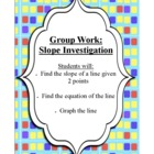 Group Work: Find slope & Graph a line given 2 points