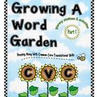 Growing A Word Garden (CVC Words) :Part 1