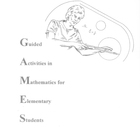 Guided Activities in Mathematics for Elementary Students