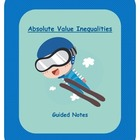Guided Notes:  Absolute Value Inequalities