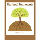 Guided Notes:  Rational Exponents