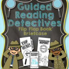 Guided Reading Detectives - CC Aligned Grades 1 - 3