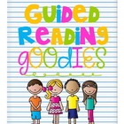 Guided Reading Goodies