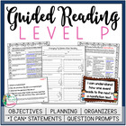 Guided Reading Level P Teacher Packet: Just add the Books