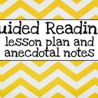 Guided Reading Notes and lesson plan