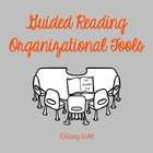 Guided Reading Organizational Tools