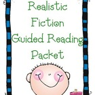 Guided Reading Packet - Realistic Fiction Genre