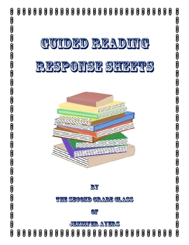 Guided Reading Response Sheets for Student Self-Evaluation