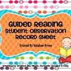 Guided Reading Student Evaluation