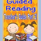 Guided Reading Teacher's Guide PART 2!! (Tool Kit)