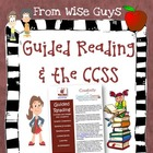 Guided Reading in the Common Core Classroom