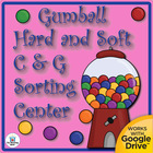 Gumball Hard/Soft C & Hard/Soft G Sorting Literacy Center~