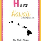 H is for Hawaii (A State Alphabet Book)