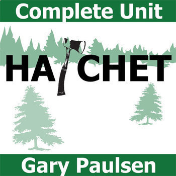 HATCHET Unit Teaching Package (by Gary Paulsen)