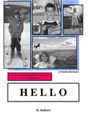 """""""HELLO"""" Student Workbook (Complements """"HELLO"""" Reading Book)"""