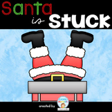 HELP!!! Santa is stuck in the Chimney - Craft and Writing