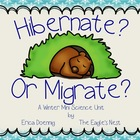 Hibernate? Or Migrate?  A Winter Mini Science Unit