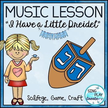 "HOLIDAY SONG ""I Have a Little Dreidel"" *NOTES *KODALY *GAM"