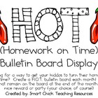 H.O.T. (Homework on Time) Bulletin Board and Idea Packet