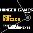HUNGER GAMES 27 Pop Quizzes (printable assessments)