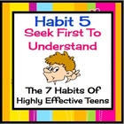 Habit 5 Seek First To Understand:  The 7 Habits of Highly