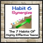 Habit 6 Synergy: The 7 Habits of Highly Effective Teens
