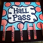 Hall Pass Sign With 6 Personalized Clothespins