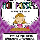 Hall Passes...Chevron Theme