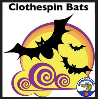 Halloween - Clothespin Bats Craftivity and Bat Activities