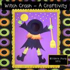 Halloween Craft & Activities - A Witch Crash!