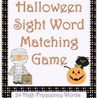 Halloween Sight Word Matching Game High Frequency Words
