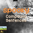 Halloween Spooky Compound Sentences for October