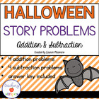 Halloween Story/Word Problems: Addition and Subtraction