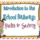 Hallway: Rules &amp; Safety