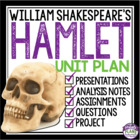 HAMLET: Complete Unit With Lessons, Assignments, Handouts,