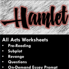 Hamlet Unit! Pre-reading, All Acts ?s, Add.t&#039;l Worksheets,