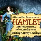 Hamlet: Writing Activity, Collage, Ophelia's Flowers, and