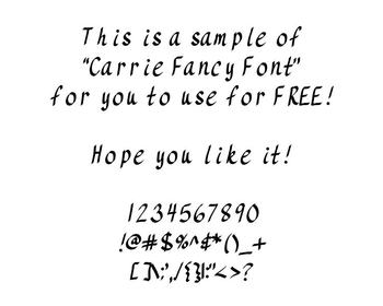 Handwriting Font:  Carrie Fancy FREEBIE