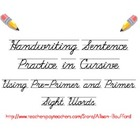 Handwriting Practice Cursive (Script)  Sentences with Sight Words