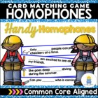 Handy Homophones: A Working with Words Matching Game (FREEBIE)