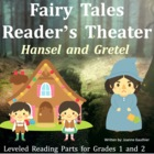 Hansel and Gretel: Reader's Theatre for Grades 1 and 2