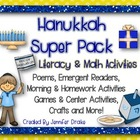 Hanukkah Super Pack!  Literacy & Math Activities, Centers