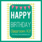 Happy Birthday Classroom Kit