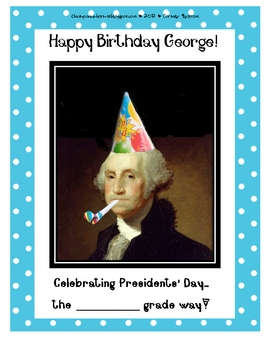 Happy Birthday George!  (A Presidents' Day Learning Center