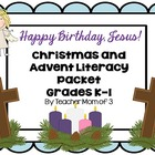 Happy Birthday Jesus!  Advent Christian Christmas Literacy Packet