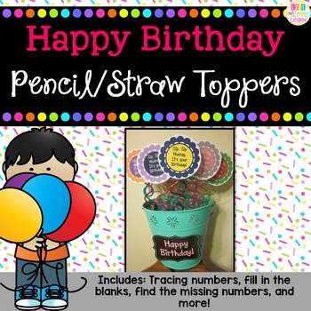www.teacherspayteachers.com/Product/Happy-Birthday-StrawPencil-Toppers-770056