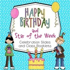 Happy Birthday and Star of the Week, SMARTBoard and PDFs