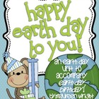 Happy Earth Day to You! A Unit for the Book Earth Day, Birthday!